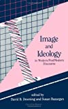 Image and Ideology in Modern/Postmodern Discourse, , 0791407160