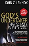 img - for God's Undertaker: Has Science Buried God? book / textbook / text book