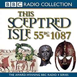 This Sceptred Isle, Volume 1