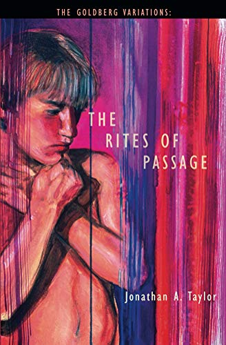 The Goldberg Variations: The Rites of Passage