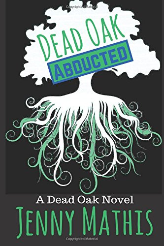 Dead Oak: Abducted (Volume 2) pdf