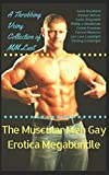 img - for The Muscular Men Gay Erotica Megabundle: A Throbbing Veiny Collection of MM Lust (Muscle-Bound in Sex-Town) book / textbook / text book