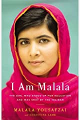 I Am Malala: The Girl Who Stood Up for Education and Was Shot by the Taliban by Malala Yousafzai(2013-10-08) Unknown Binding