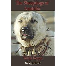 By Guvener Isik The Sheep Dogs of Anatolia: YÇôrǬk KoyÇõis [Paperback]