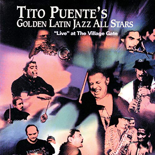 Tito Puente's Golden Latin Jazz All-Stars :
