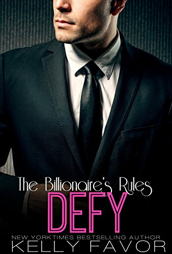 DEFY Billionaires Rules Book 8 ebook