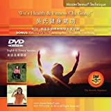 Wu's Health & Fitness Chi Gong & Bonus: 6-Minute External Qi for Balancing from Master Teresa Yeung