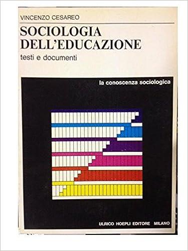 L'educazione dell'uomo e altri scritti