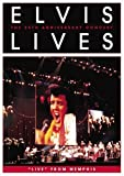 """Elvis Lives: The 25th Anniversary Concert """"Live"""" From Memphis (DVD Amaray Packaging)"""
