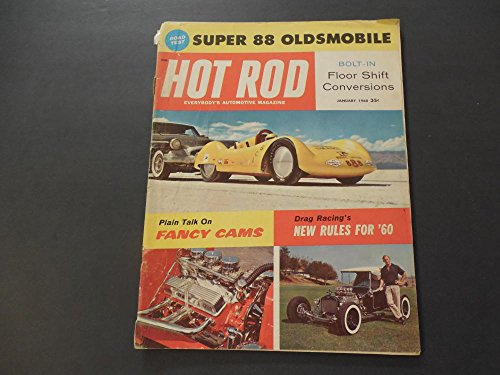 Hot Rod Jan 1960 Super 88 Olds; Floor Shift Conversions; Fancy Cams (Playboy Cami)