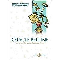 Oracle Belline - Les dix meilleures méthodes de tirage
