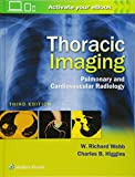 img - for Thoracic Imaging: Pulmonary and Cardiovascular Radiology book / textbook / text book