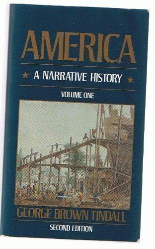 America a Narrative History Volume 1 (v. 1)