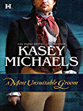 A Most Unsuitable Groom (Becket Novel)