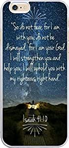 So do not fear for I am with you do not be dismayed for I am your god I will strengthen you and help you I will uphold you with my righteous right hand Isaiah 41:10 Christian Quote Bible Verses Pattern Print Plastic Cover Protector Sleeve Case For Apple I