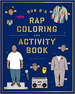 Bun B\'s Rapper Coloring and Activity Book: Shea Serrano ...