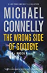 The Wrong Side of Goodbye (A Harry Bo...