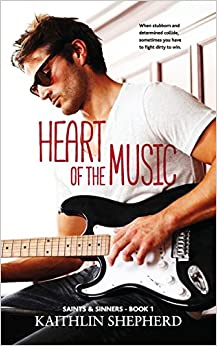 Heart of the Music: Volume 1 (Saints and Sinners)