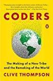 Coders: The Making of a New Tribe and the Remaking