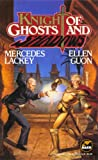 Knights of Ghosts and Shadows, Mercedes Lackey and Ellen Guon, 0671698850