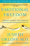 Emotional Freedom: Liberate Yourself from Negative...