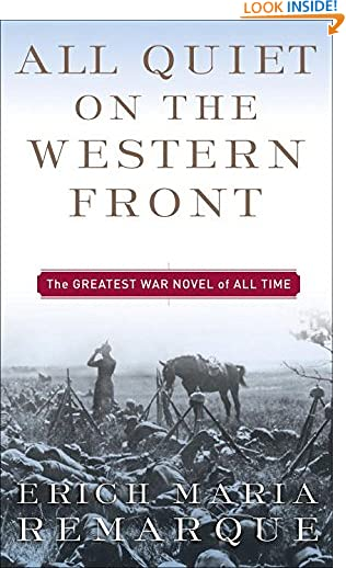 All Quiet on the Western Front: A Novel by A W. Wheen