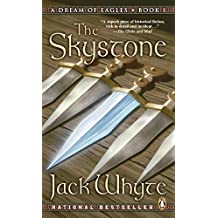 The Skystone: A Dream of Eagles Book I