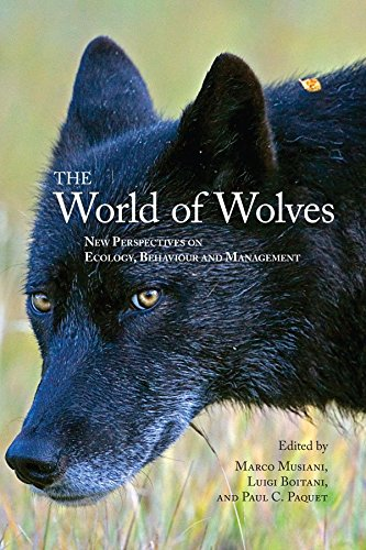 The World of Wolves: New Perspectives on Ecology, Behaviour, and Management (Energy, Ecology and Environment)