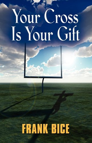 Your Cross is Your Gift ebook