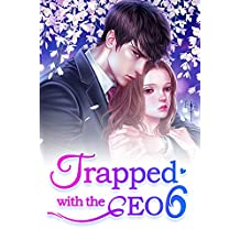 Trapped with the CEO 6: You are My Destiny (Trapped with the CEO Series)