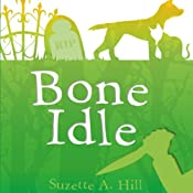 Bone Idle | Suzette A Hill