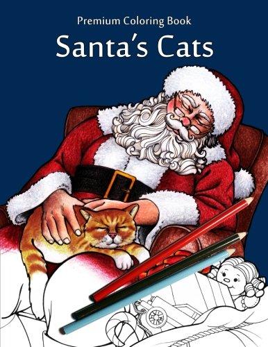 Santa's Cats: Christmas Adult Coloring Book ()