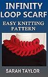 Infinity Loop Scarf - Easy Knitting Pattern