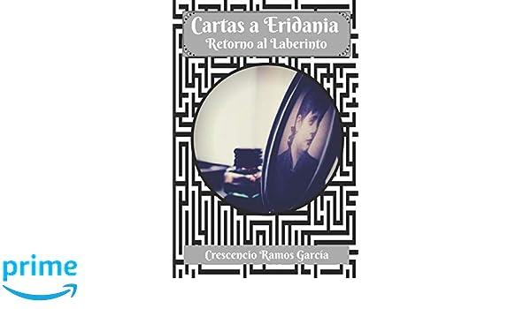 Cartas a Eridania: Retorno al Laberinto (Spanish Edition ...