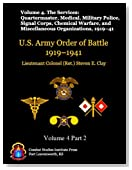 The Services: Quartermaster, Medical, Military Police, Signal Corps, Chemical Warfare, and Miscellaneous Organizations, 1919–41 (US Army Order of Battle 1919–1941)