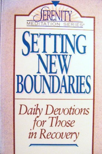 Book cover from Setting New Boundaries: Daily Devotions for Those in Recovery (The Serenity Meditation Series) by Mark MacDonald