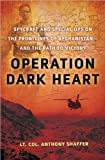 Operation Dark Heart (text only) 1st (First) edition by A. Shaffer
