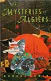 The Mysteries of Algiers (Contemporary English Language Fiction)