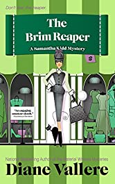 The Brim Reaper: A Samantha Kidd Mystery (Style and Error Mysteries Book 3)
