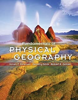 fundamentals of physical geography james petersen dorothy sack rh amazon com