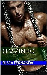 O Vizinho (Portuguese Edition)