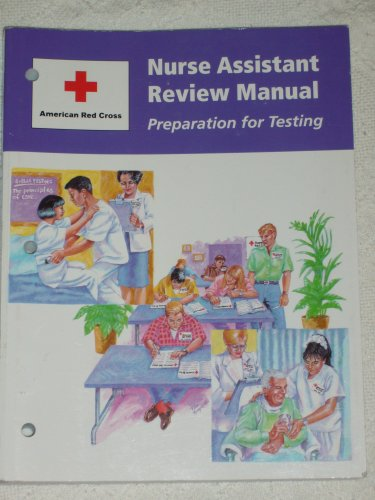 American Red Cross Nurse Assistant Review Manual : Preparation for Testing