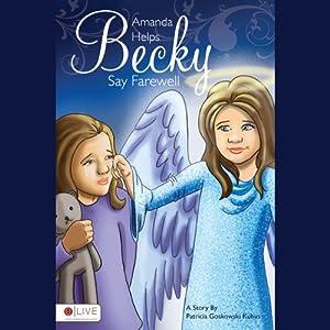 Amanda Helps Becky Say Farewell Audiobook