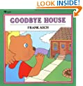 Goodbye House (Moonbear Books)