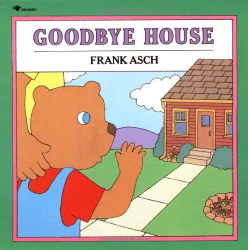 Goodbye House (Moonbear ()