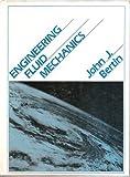 Engineering Fluid Mechanics, Bertin, John J., 0132788128