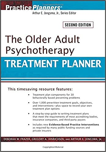 The Older Adult Psychotherapy Treatment Planner: 9780470551172 ...