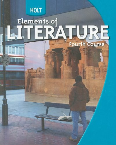 Holt Elements of Literature: Student Edition Grade 10 Fourth Course 2009 (Light 15 Winston)
