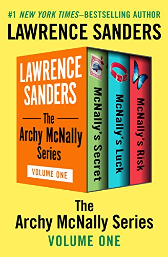 The Archy McNally Series Volume One: McNally's Secret, McNally's Luck, and McNally's Risk