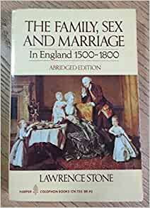 Family sex and marriage in england 1500 1800
